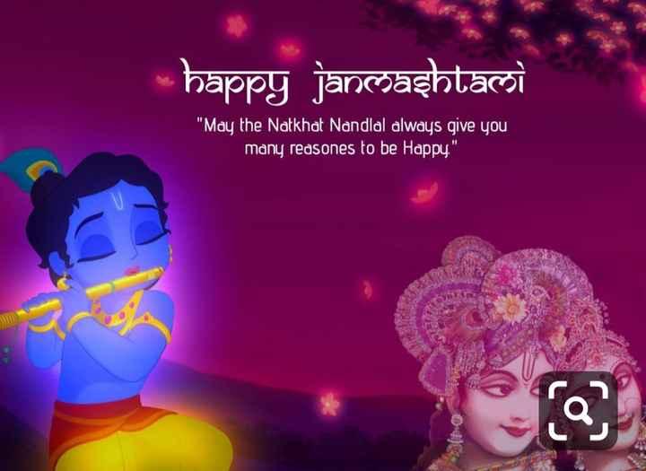 happy janmashtami - happy janmashtaलो May the Natkhat Nandlal always give you many reasones to be Happy . - ShareChat