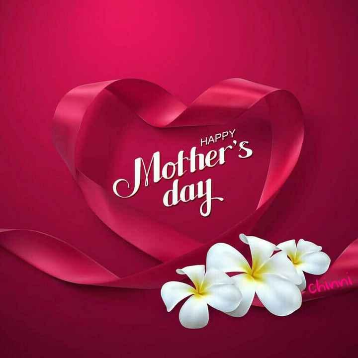 happy mother's day happy mother's day - HAPPY Mother ' s day chinni - ShareChat