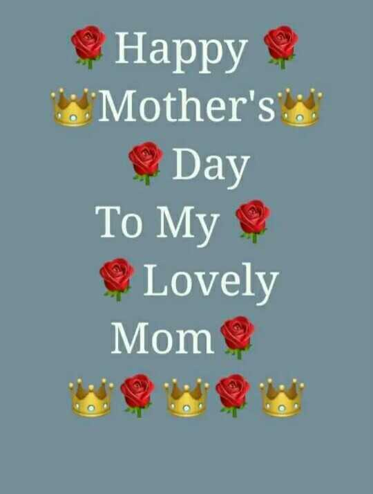 happy mother day - Happy e Mother ' s Day To My C Lovely Mom - ShareChat