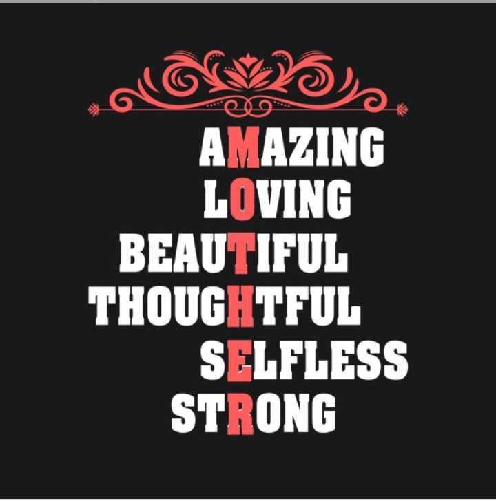 happy mothers day... - AMAZING LOVING BEAUTIFUL THOUGHTFUL SELFLESS STRONG - ShareChat