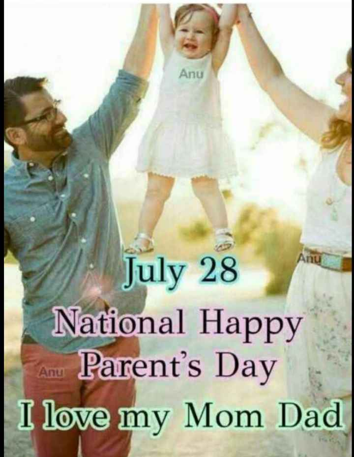 happy parents day..🍫🍫💐💐 - Anu V : July 28 National Happy Anu Parent ' s Day I love my Mom Dad - ShareChat