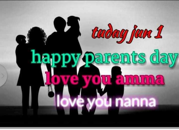 happy parents day..🍫🍫💐💐 - today fun 1 happy parents day love you amma love you nanna - ShareChat