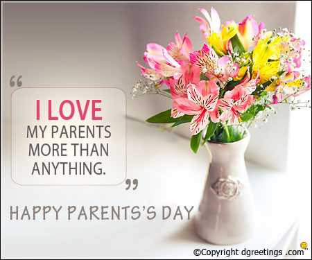 happy parents day..🍫🍫💐💐 - I LOVE MY PARENTS MORE THAN ANYTHING . HAPPY PARENTS ' S DAY ©Copyright dgreetings . com - ShareChat