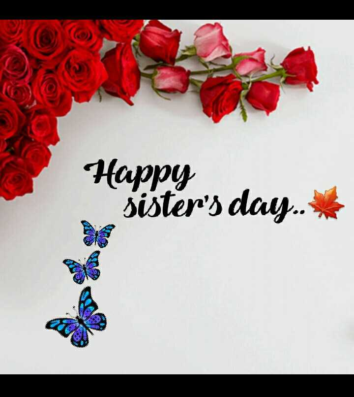 happy sisters day👭💐💐💐 - Happy sister ' s day . . - ShareChat