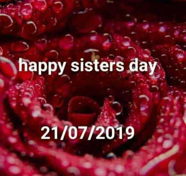 happy sisters day👭💐💐💐 - happy sisters day 21 / 07 / 2019 - ShareChat