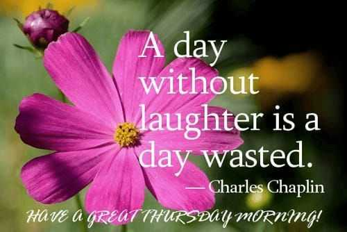 happy smile day - A day without daughter is a day wasted . — Charles Chaplin HAVE A GREAT THURSDAY MORNMG ! - ShareChat