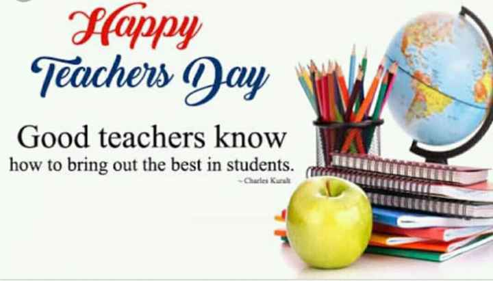 happy teacher day🙏 - Sfappy Teachers Jay Good teachers know how to bring out the best in students . Charles Kurt - ShareChat