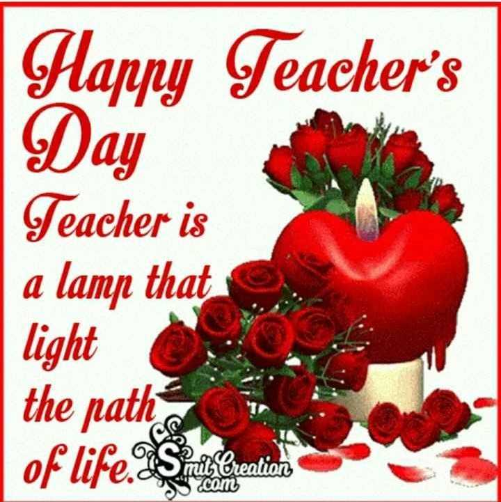 happy  teacher day - Happy Teacher ' s Day Teacher is a lamp that | light the path Smit : Creation c S . com - ShareChat