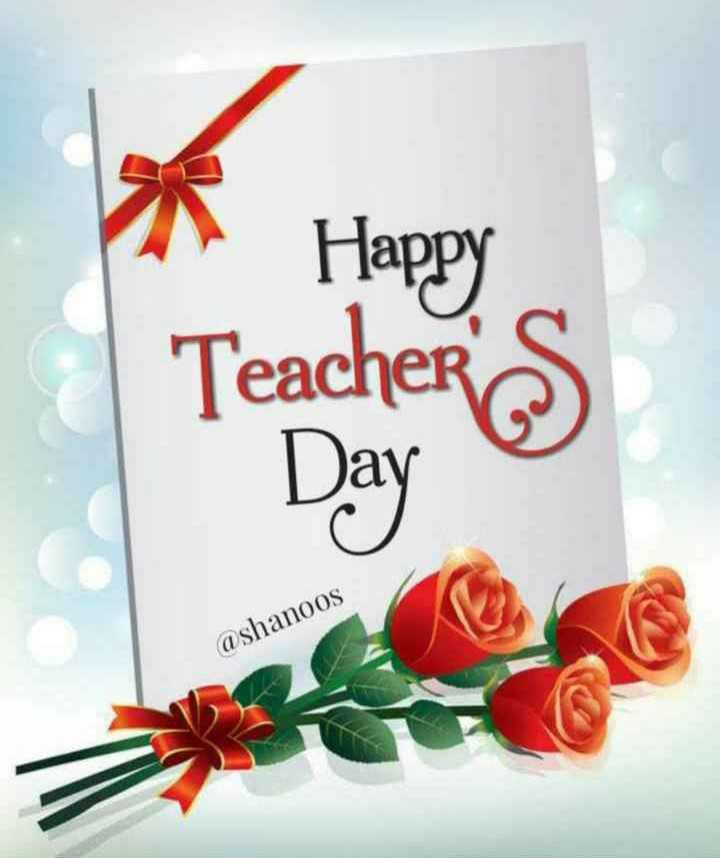 happy teachers day 😊 - Happy Teacher ' s @ shanoos - ShareChat