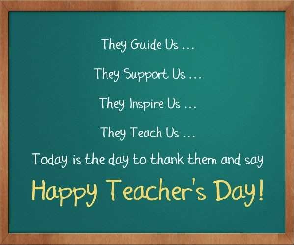 happy teachers day 😊 - They Guide Us . . . They Support Us . . . They Inspire Us . . . They Teach Us . . . Today is the day to thank them and say Happy Teacher ' s Day ! - ShareChat