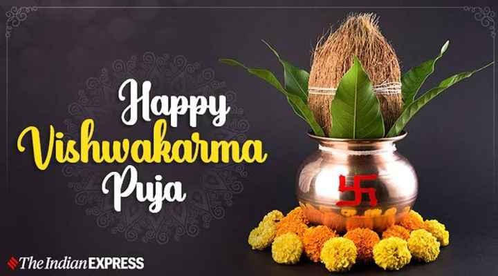 happy vishkarma puja - Oro Happy Vishwakarma Puja GO The Indian EXPRESS - ShareChat