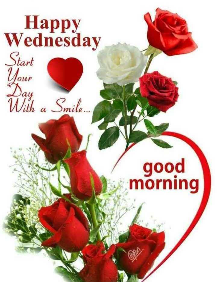 happy wednesday - Happy Wednesday Your OU With a Smile . good morning - ShareChat