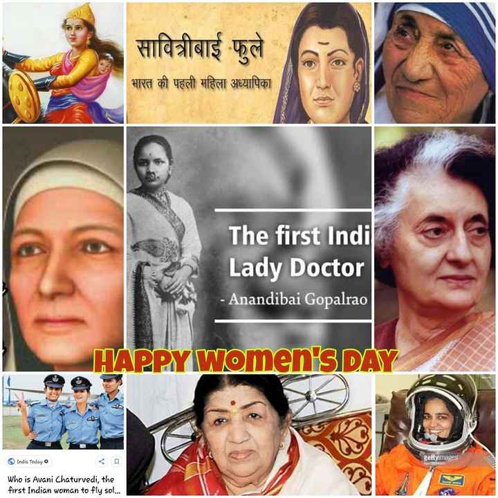 👸 happy women's day - सावित्रीबाई फुले भारत की पहली महिला अध्यापिका The first Indi Lady Doctor - Anandibai Gopalrao HAPPY Women ' S DAY India Today gettyimages - Who is Avani Chaturvedi , the first Indian woman to fly sol . . . - ShareChat