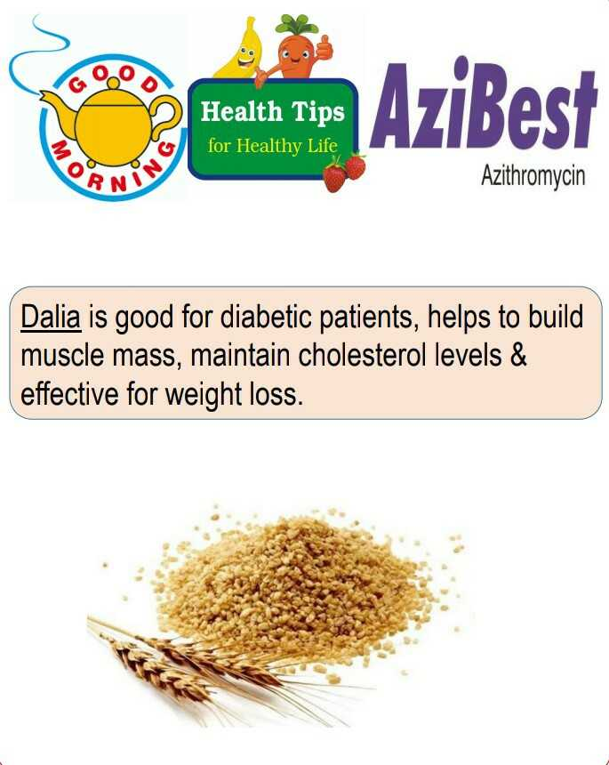 health tips - Health Tips for Healthy Life AziBest AZIDEST Azithromycin MO RN Dalia is good for diabetic patients , helps to build muscle mass , maintain cholesterol levels & effective for weight loss . - ShareChat