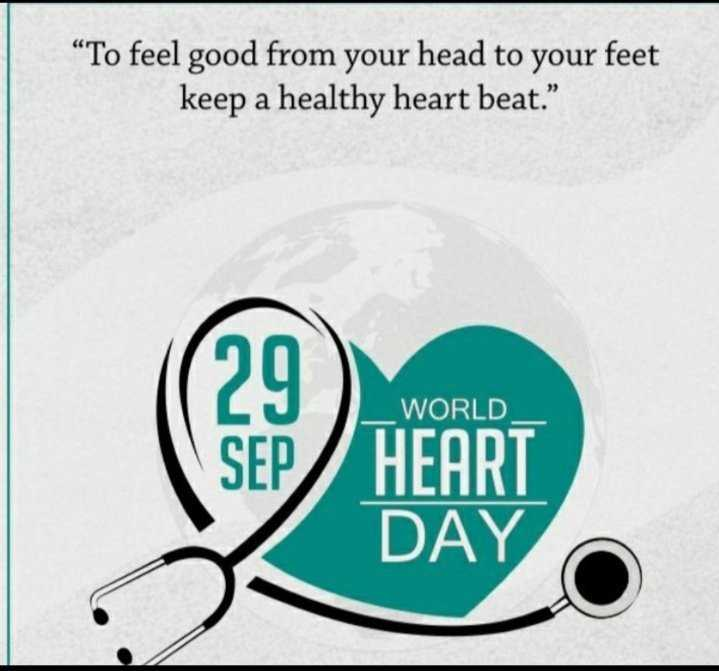 "heart fillings - "" To feel good from your head to your feet keep a healthy heart beat . "" WORLD SEN HEART DAY - ShareChat"