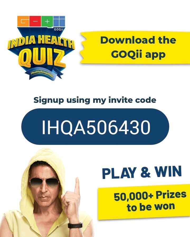 hii - GOQii INDIA HEALTIA QUIZ Download the GOQii app Healthy Signup using my invite code IHQA506430 PLAY & WIN 50 , 000 + Prizes to be won - ShareChat