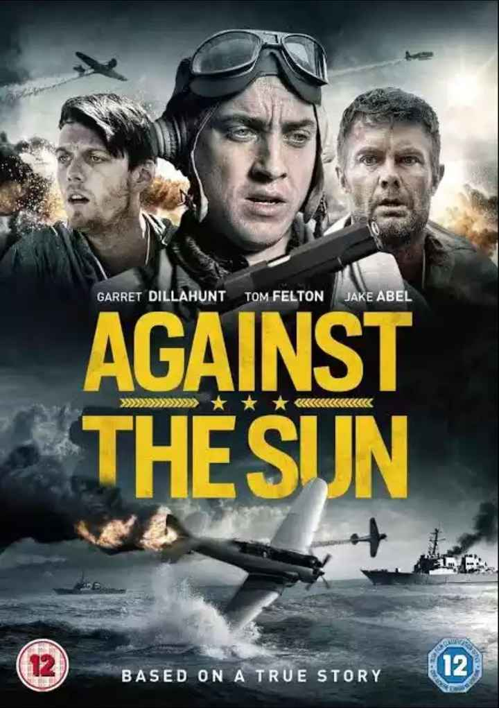hollywood movie - GARRET DILLAHUNT TOM FELTON JAKE ABEL AGAINST THESUN BASED ON A TRUE STORY - ShareChat