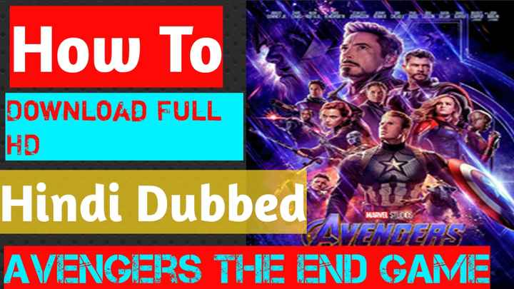 hollywood supar hero - How To DOWNLOAD FULL HD Hindi Dubbed AVENGERS THE END GAME MARVESTES LE3 - ShareChat