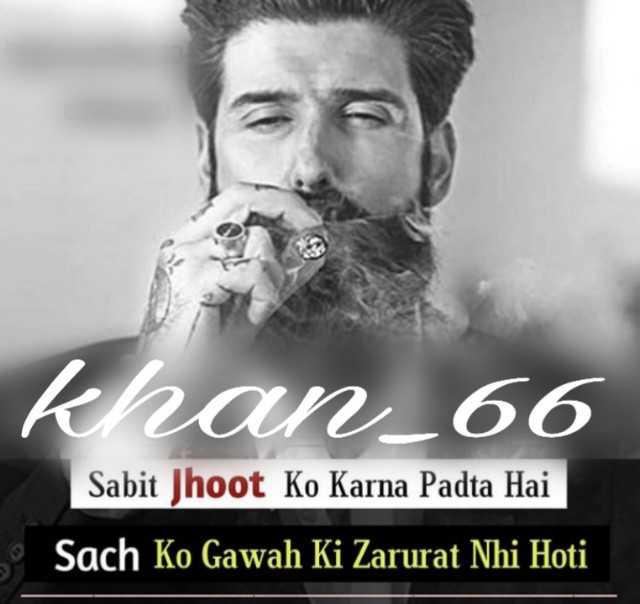 ht. khan khan shayari - krvan 66 Sabit Jhoot Ko Karna Padta Hai Sach Ko Gawah Ki Zarurat Nhi Hoti - ShareChat