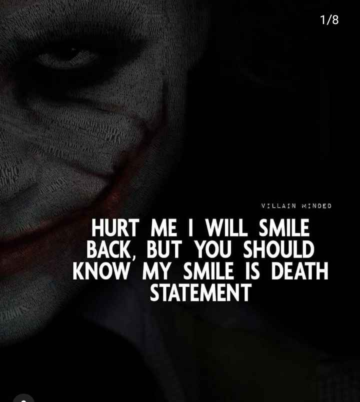 hurt 💔 - 1 / 8 VILLAIN MINDED HURT ME I WILL SMILE BACK , BUT YOU SHOULD KNOW MY SMILE IS DEATH STATEMENT - ShareChat