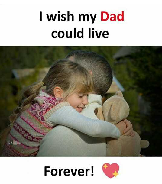 i❤️💗❤️u appa - I wish my Dad could live Forever ! - ShareChat