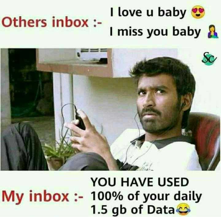 i'm single - I love u baby Others inbox : - miss you baby & Sc YOU HAVE USED ox : - 100 % of your daily 1 . 5 gb of Data - ShareChat