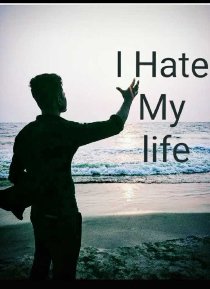 💔i hate my  life💔 - I Hate My life - ShareChat