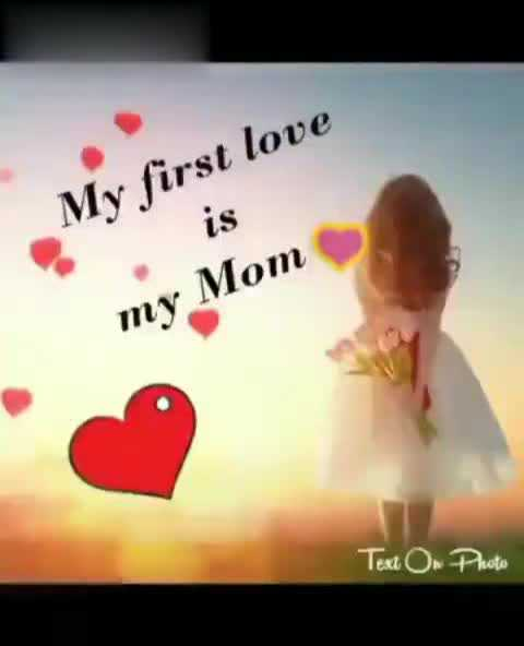 i love amma and i miss you amma - My first love is my Mom Text On Photo - ShareChat
