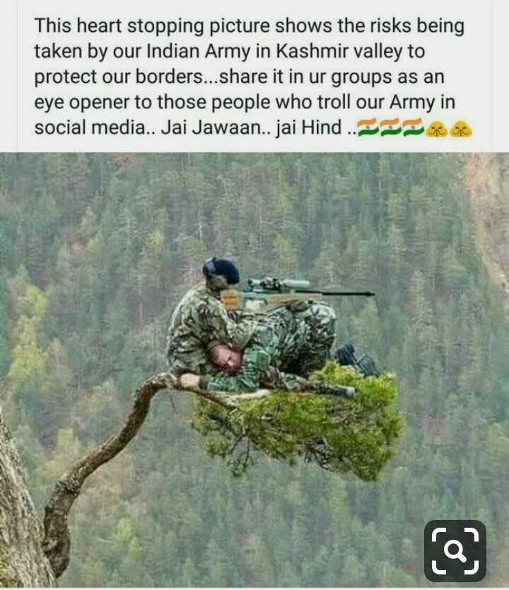 🇮🇳i love india🇮🇳 - This heart stopping picture shows the risks being taken by our Indian Army in Kashmir valley to protect our borders . . . share it in ur groups as an eye opener to those people who troll our Army in social media . . Jai Jawaan . . jai Hind . - ShareChat