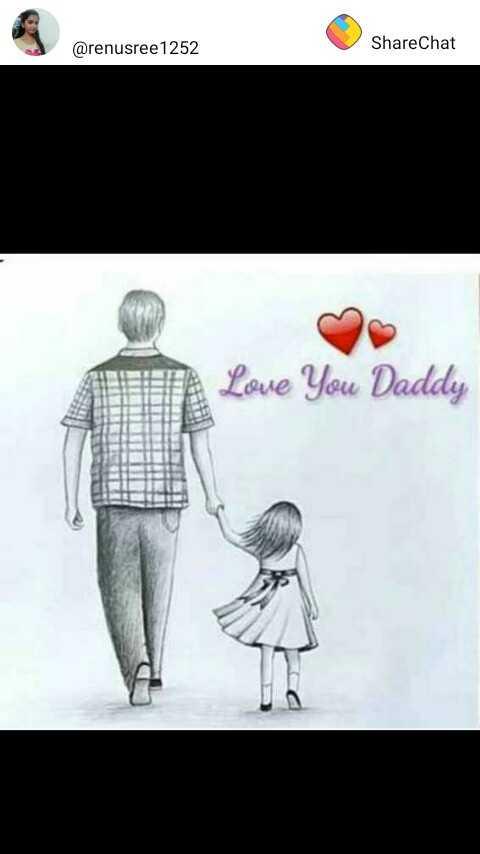 i love u dad - @ renusree 1252 ShareChat Love You Daddy - ShareChat