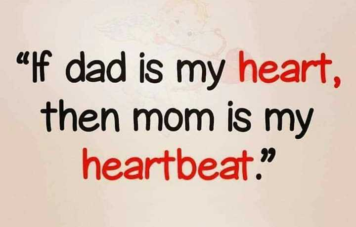 i love u mom and dad - alf dad is my heart , then mom is my heartbeat . - ShareChat