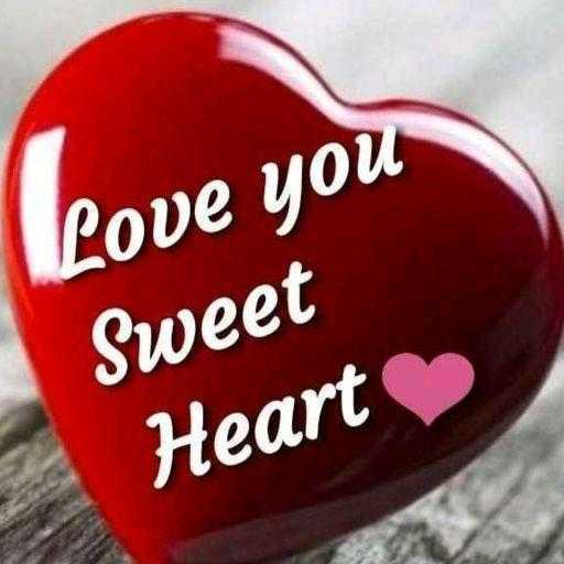 i love you 😘 - Love you Sweet Heart - ShareChat