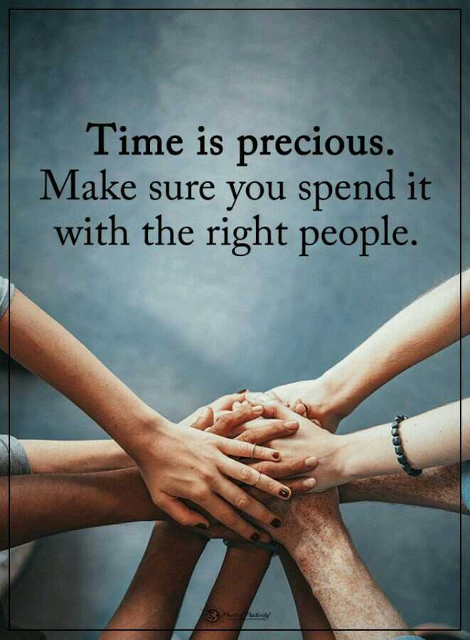 image status😘😘 - Time is precious . Make sure you spend it with the right people . h astung - ShareChat
