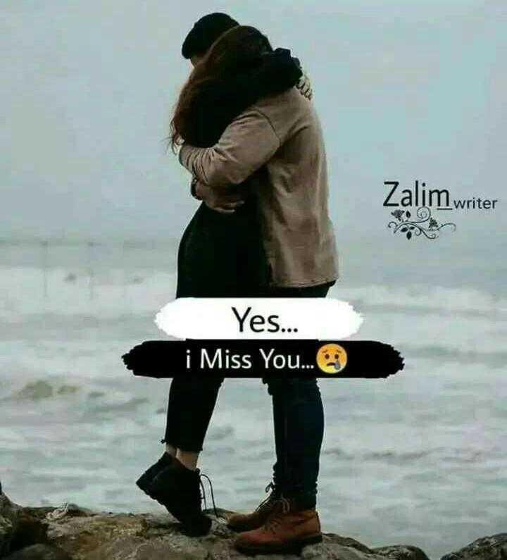 i miss you 💃💖💝💞 - Zalim writer Yes . . . i Miss You . . . - ShareChat