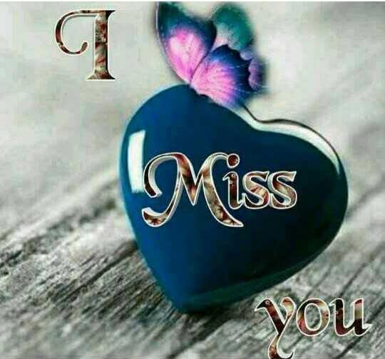 😘💖i miss you💖😘 - a Miss VOU - ShareChat