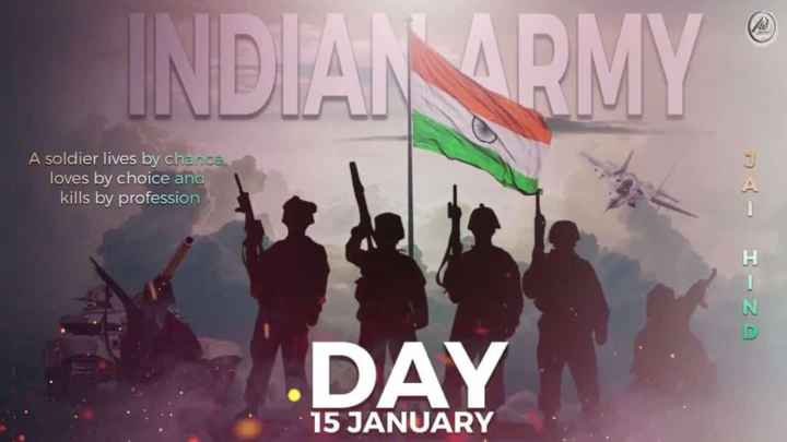 indin army - INDIAN ARMY A soldier lives by chance , loves by choice and kills by profession - I - ZA DAY . . 15 JANUARY - ShareChat