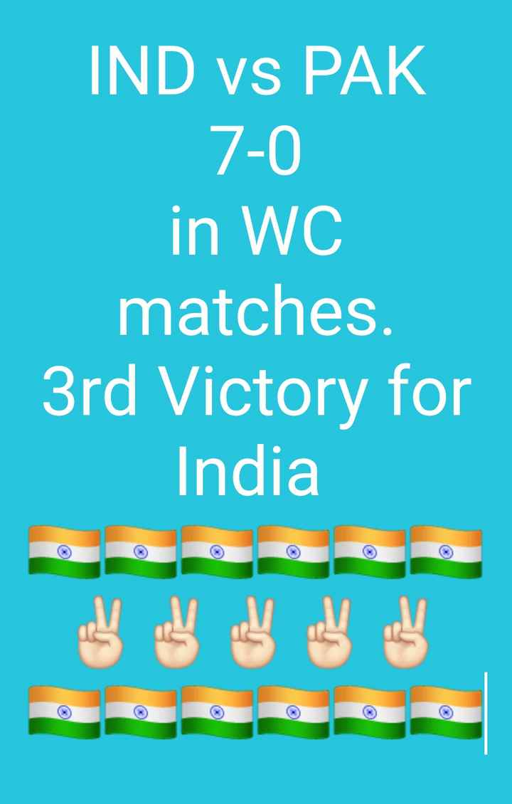 ind vs pak - IND vs PAK 7 - 0 in WC matches . 3rd Victory for India - ShareChat