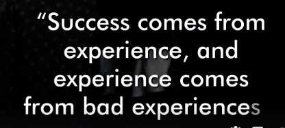 inspiration thoughts - Success comes from experience , and experience comes from bad experiences - ShareChat