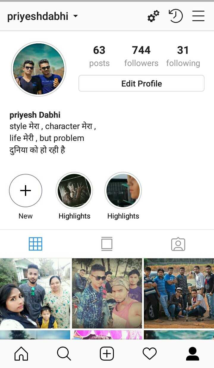 instagram - priyeshdabhi - 63 posts 744 31 followers following Edit Profile priyesh Dabhi style मेरा , character मेरा , life # f , but problem | दुनिया को हो रही है । New Highlights Highlights - ShareChat