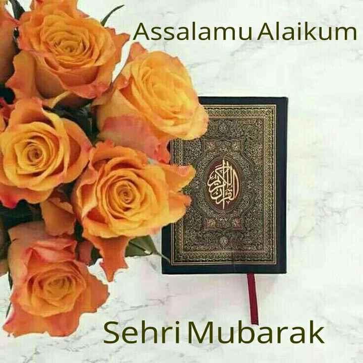 islam - Assalamu Alaikum en ETERSON Sehri Mubarak - ShareChat