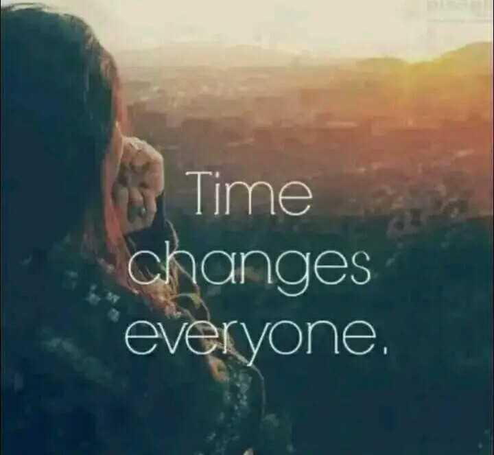 it's my thoughts 💖💖💖 - Time changes everyone . - ShareChat