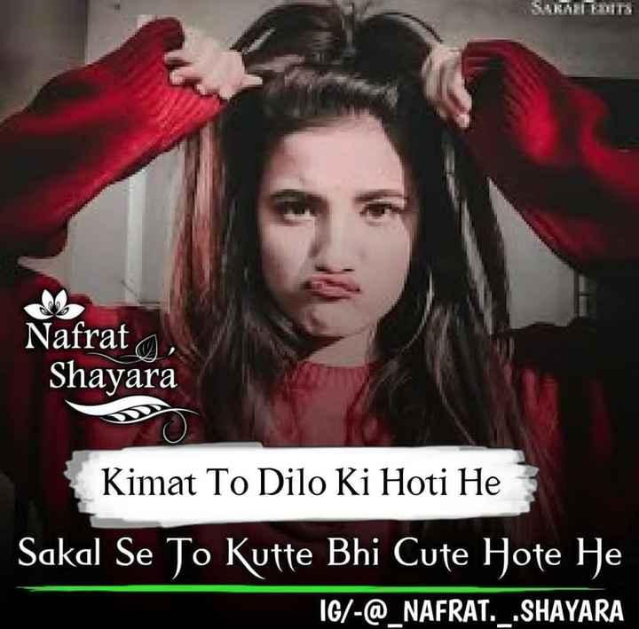 its my attitude 😎😎 - Nafrat , Shayara Kimat To Dilo Ki Hoti He Sakal Se Jo Kutte Bhi Cute Hote He IG / - @ _ NAFRAT . _ . SHAYARA - ShareChat