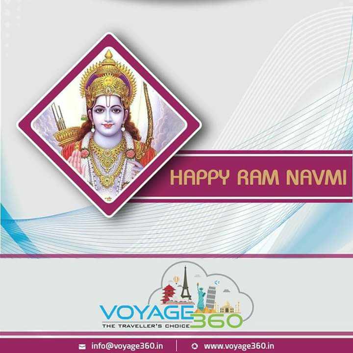jai Sri ram - HAPPY RAM NAVMI THE TRAVELLER ' S CHOICE info @ voyage360 . in www . voyage360 . in - ShareChat