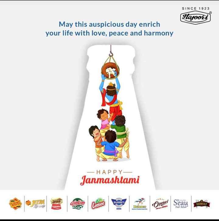 janmastami special - SINCE 1923 Hazoori May this auspicious day enrich your life with love , peace and harmony - HAPPY Janmashtami SOSYON HAJOORT ' S pener Seau 9 SOSTOCULT KASHMIR lemee RUNNER SONGS Freeple Erfen SODA - ShareChat