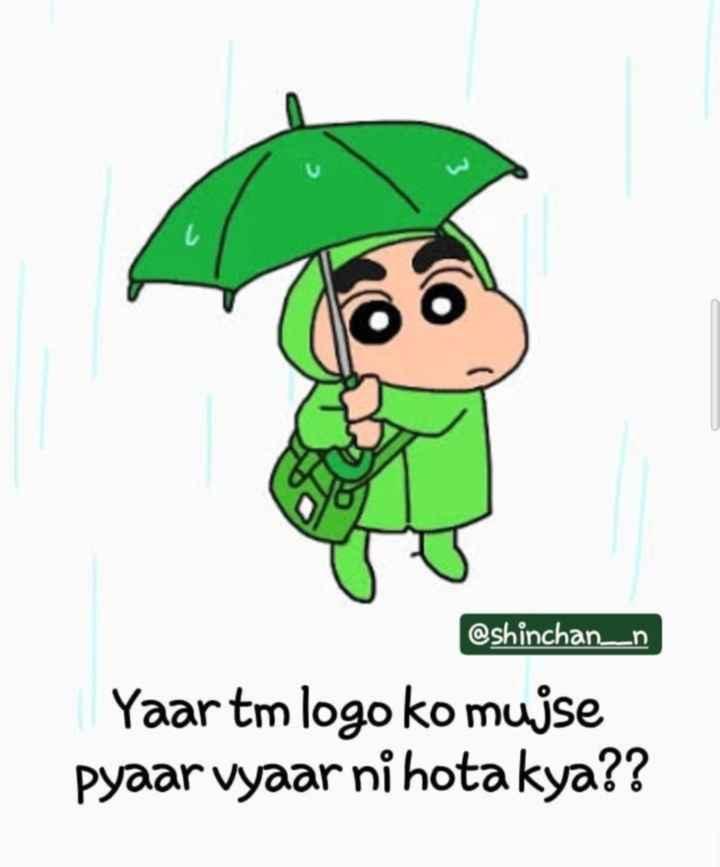 jassi_e07 - @ shinchan _ n Yaar tm logo ko mujse Pyaar vyaar ni hota kya ? ? - ShareChat