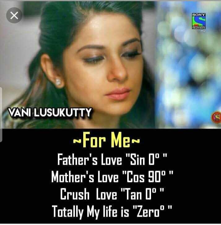 jennifer winget - SONY VANI LUSUKUTTY - For Men Father ' s Love Sin Oº Mother ' s Love Cos 90° Crush Love Tan 0° Totally My life is Zero - ShareChat