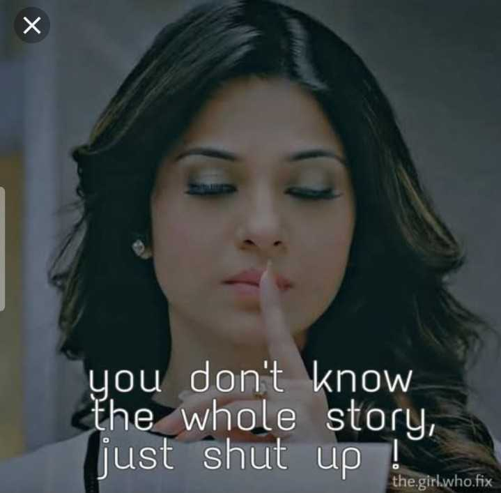 jennifer winget - you don ' t know the whole story , just shut up ! the . girl . who . fix - ShareChat