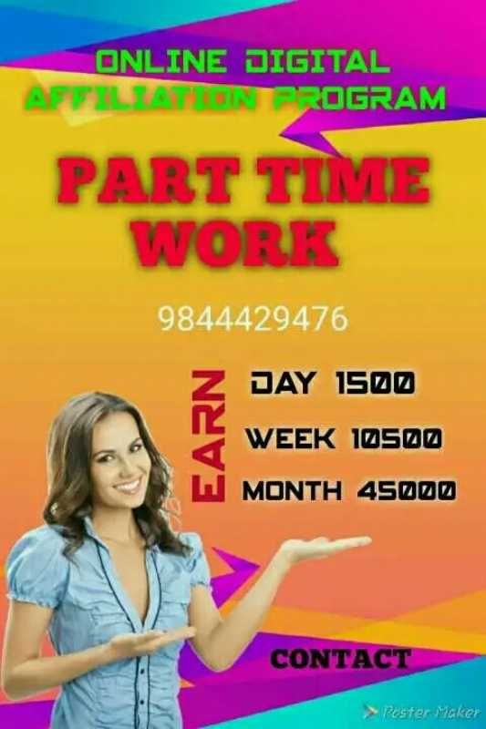 job - ONLINE DIGITAL AFFILIATH IN TROGRAM PART TIME WORK 9844429476 DAY 1500 EARN WEEK 10500 MONTH 45000 CONTACT Poster Maker - ShareChat