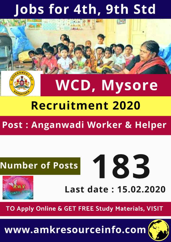 jobs - _ Jobs for 4th , 9th Std MENT GOVER TOF ARNATA WCD , Mysore Recruitment 2020 Post : Anganwadi Worker & Helper Number of Posts Number of Posts 183 AMK Last date : 15 . 02 . 2020 UICE TO Apply Online & GET FREE Study Materials , VISIT www . amkresourceinfo . com - ShareChat