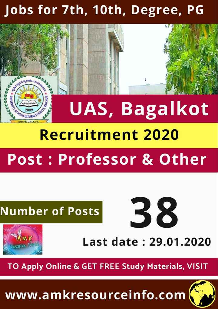 jobs - Jobs for 7th , 10th , Degree , PG pod . Daar CREC $ 40 20 boos OSCO UNIVERSITY VCHUR CES , BAICHUY TY OF AGRICS 2009 PICULTURALS UAS , Bagalkot Recruitment 2020 Post : Professor & Other Number of Posts AMK Last date : 29 . 01 . 2020 cal TO Apply Online & GET FREE Study Materials , VISIT www . amkresourceinfo . com - ShareChat